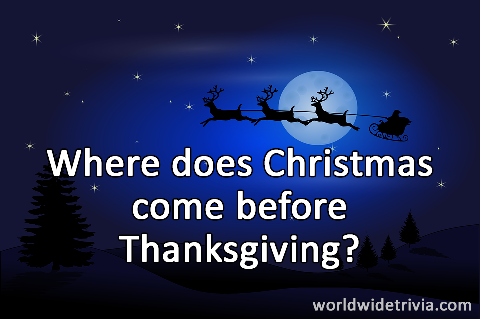 where does christmas come before thanksgiving - Where Does Christmas Come From