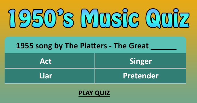 1950's Music Quiz - What is the missing word in the titles?