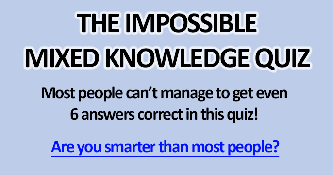 this impossible mixed knowledge quiz will determine your real knowledge